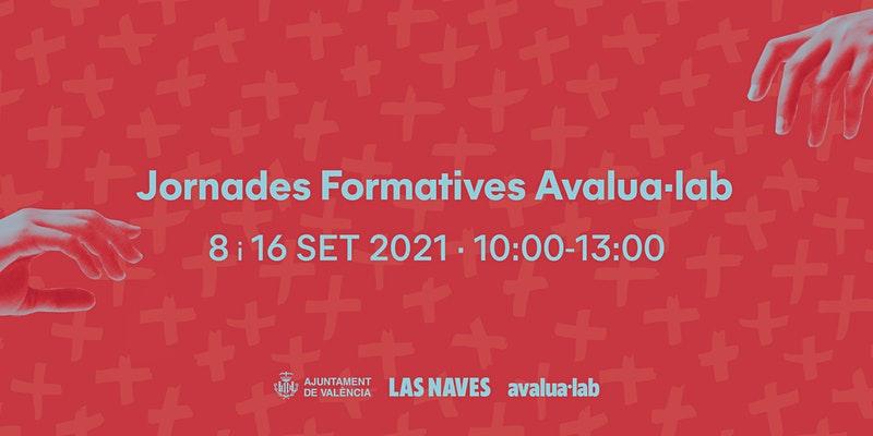 Jornadas formativas Avalua·Lab.