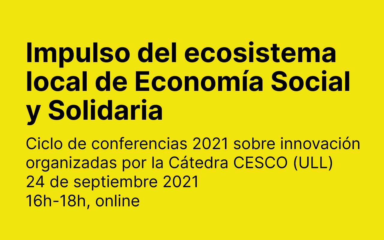 Charla Estrategias para impulsar un ecosistema local de Economía Social y Solidaria en la Cátedra CESCO de la Universidad de La Laguna